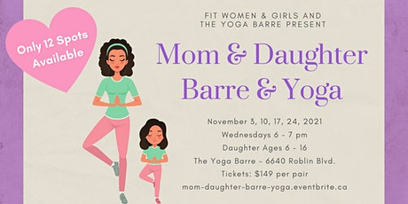 Mom & Daughter Barre and Yoga Workshop tickets