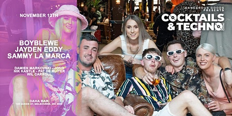 Cocktails & Techno - Sammy La Marca, Boy Blewe & Jayden Eddy tickets