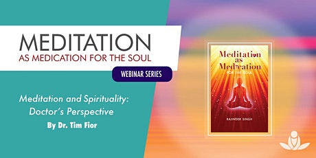 Meditation and Spirituality: A Doctor's Perspective tickets