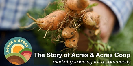 The Story of Acres & Acres Cooperative tickets