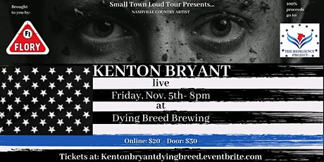 Kenton Bryant - Small Town Loud Tour @ Dying Breed Oakdale tickets