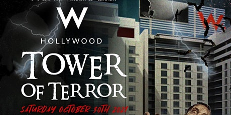 The W HOLLYWOOD HOTEL / ROOFTOP - TOWER OF TERROR HALLOWEEN PARTY tickets
