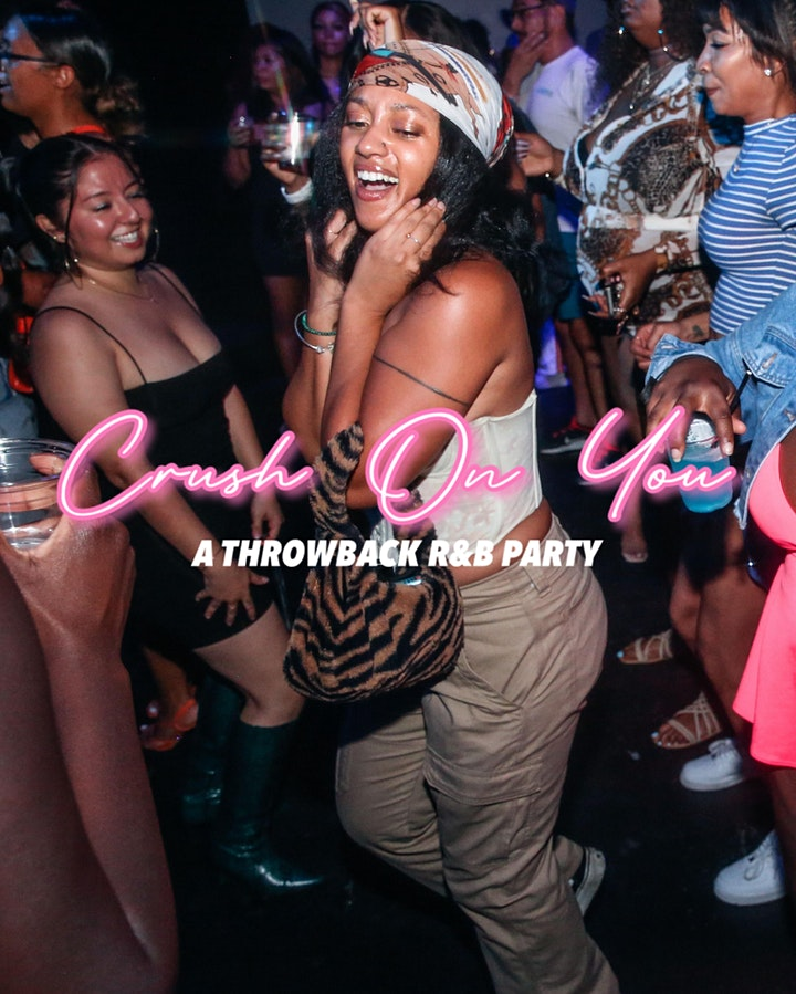 Crush On You : A Throwback  R&B Party image