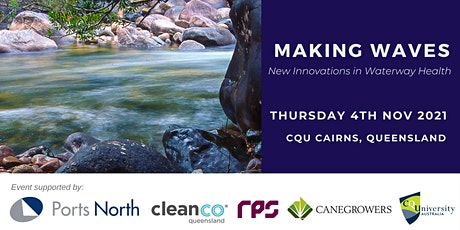 Making Waves - New Innovations in Waterway Health Forum tickets