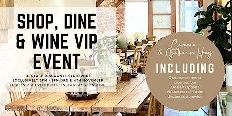 SHOP, DINE & WINE VIP  2nd edition tickets