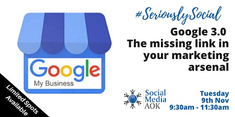 Google My Business 3.0 The Missing Link In Your Marketing Arsenal tickets