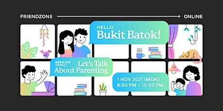 Friendzone Bukit Batok: Let's Talk about Parenting tickets
