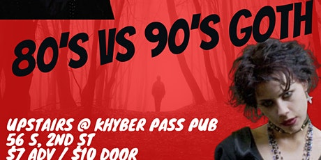80s vs 90s goth dance party at The Khyber tickets