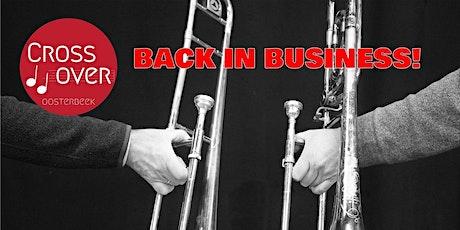 Crossover Oosterbeek presenteert: Back in Business! tickets
