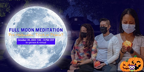 Full Moon Meditation | Trick or Peace? tickets