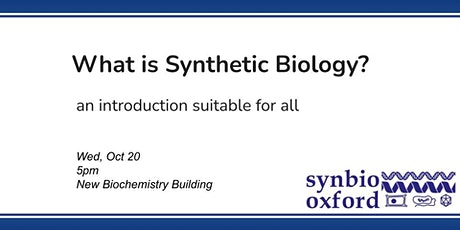 What is Synthetic Biology? tickets