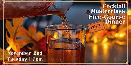 Bulleit Bourbon Dinner & Cocktail Masterclass! tickets