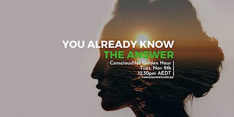 ConsciousNet: You Already Know the Answer tickets