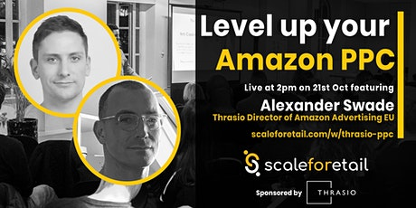 Webinar: Level up your Amazon PPC and Optimise Q4 tickets
