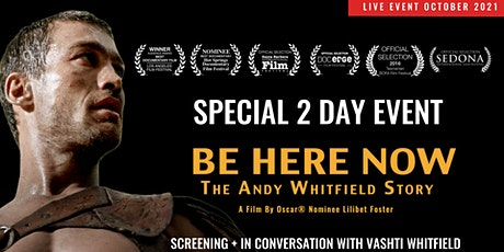 Be Here Now Film  Special Screening + In conversation with Vashti tickets