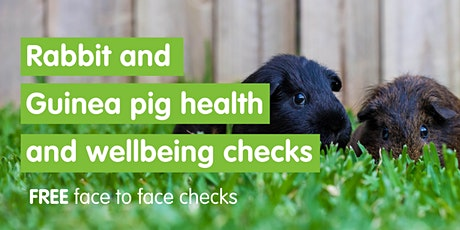 Rabbit and Guinea Pig Health & Wellbeing Check - Godmanchester Centre tickets