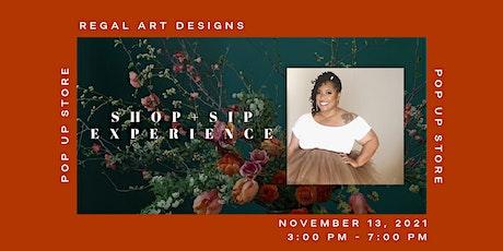 Regal Art Designs Holiday Pop Up Store tickets
