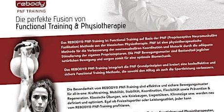 Rebody PNF Training - Aus- /Fortbildung für Trainer, Physiotherapeuten ... Tickets
