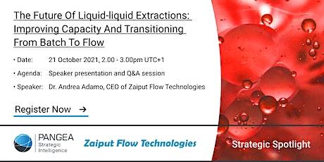 The Future of Liquid-Liquid Extractions tickets