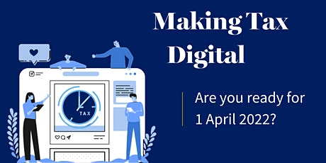 Making Tax Digital - Are you ready for April 2022? tickets