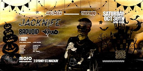 Tuckshop Halloween ft. Jacknife, Badvoid & Yoked tickets