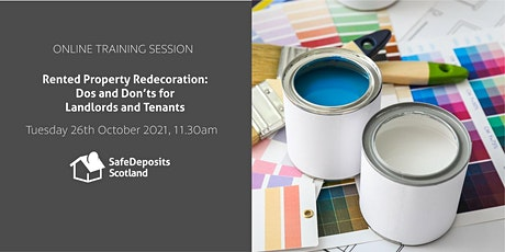 Rented Property Redecoration: Dos and Don'ts tickets