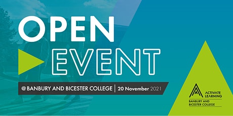 Banbury and Bicester College November Open Event tickets