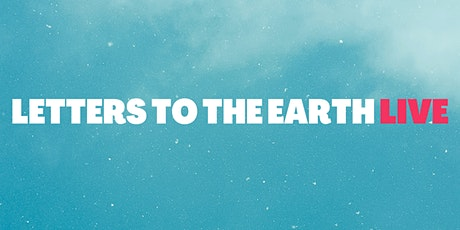 Letters to the Earth Live @ COP tickets