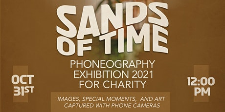 SANDS OF TIME PHONEOGRAPHY EXHIBITION FOR CHARITY tickets
