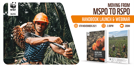 Moving From MSPO to RSPO Handbook Launch & Webinar tickets