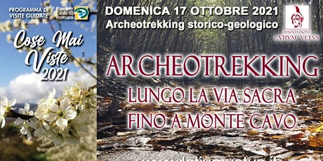 Archeotrekking lungo la via Sacra fino alla cima d biglietti