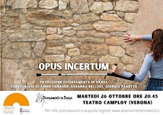 Opus Incertum - L'Altro Teatro @Camploy biglietti