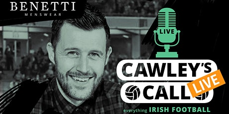 Cawley's Call LIVE tickets