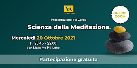 """Presentazione del Corso """"Scienza della Meditazione"""" biglietti"""