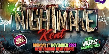 Nightmare Kent - Kent's Biggest Urban Halloween Party tickets