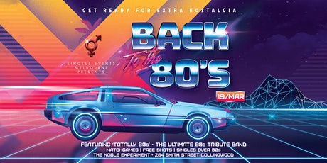 Back to the 80s party   Over 30s (extra age leeway) tickets