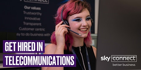 Get Hired in Telecommunication with Sky Connect, for 16-30 year olds tickets
