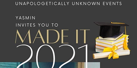 Unapologetically Unknown Presents Made It! tickets