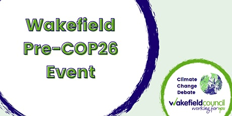 Wakefield Pre-COP26 Event tickets