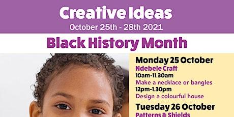 Creative Ideas  Black History Month tickets