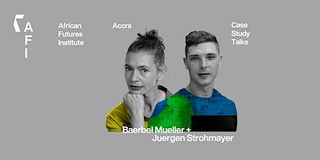 Case Study Talks #2: Baerbel Mueller & Juergen Strohmayer tickets