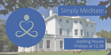 IN-PERSON Meditation Class: Simply Meditate (Friday lunchtimes) tickets