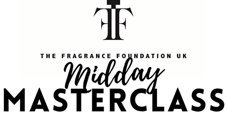 Midday Masterclass with The Perfume Companion tickets