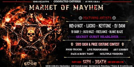 MARKET OF MAYHEM (All Day Halloween Experience) tickets