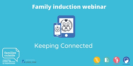 Family Induction Webinar Series - Keeping Connected tickets
