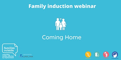 Family Induction Webinar Series - Coming Home tickets