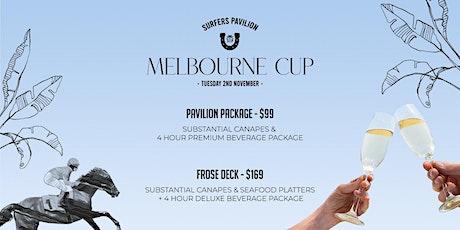 MELBOURNE CUP AT SURFERS PAVILION tickets