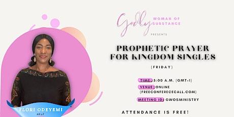 Prophetic Prayers For Kingdom Singles tickets