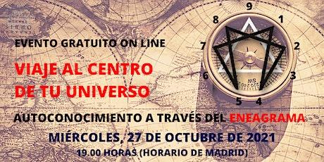 VIAJE AL CENTRO DE TU UNIVERSO (AUTOCONOCIMIENTO A TRAVÉS DEL ENEAGRAMA) entradas