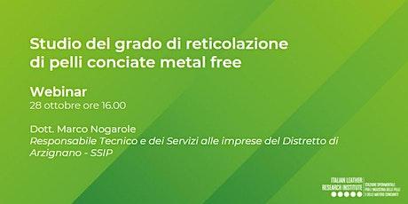 Webinar - Studio del grado di reticolazione di pelli conciate metal free biglietti